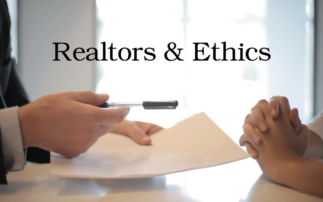Duties Under the Code of Ethics and Standards of Practice of the National Association of Realtors